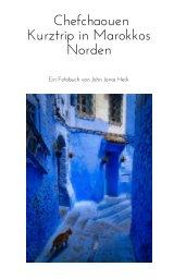 Chefchaouen Kurztrip in Marokkos Norden book cover