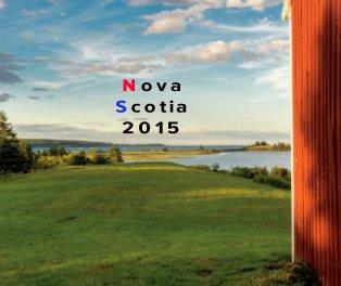 Nova Scotia 2015 10x8 book cover