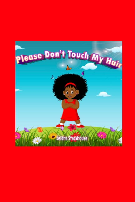 Visualizza Please Don't Touch My Hair! di Keidre Stackhouse