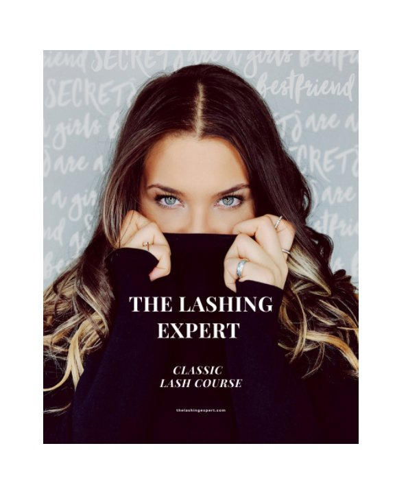 View The Lashing Expert Classic Lash Course by Lacey McLear