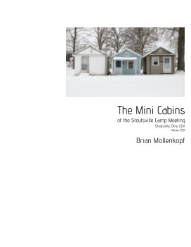 The Mini Cabins of the Stoutsville Camp Meeting book cover