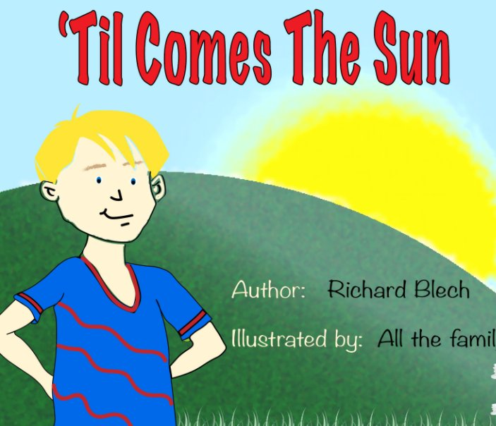 View 'Til Comes The Sun by Richard Blech