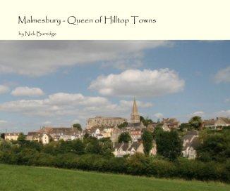 Malmesbury - Queen of Hilltop Towns book cover