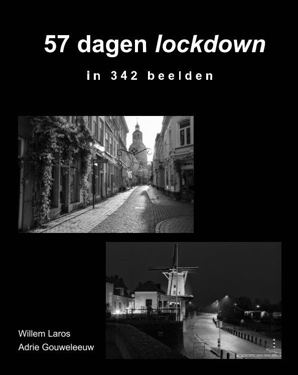 Bekijk 57 dagen lockdown op Adrie Gouweleeuw, Willem Laros
