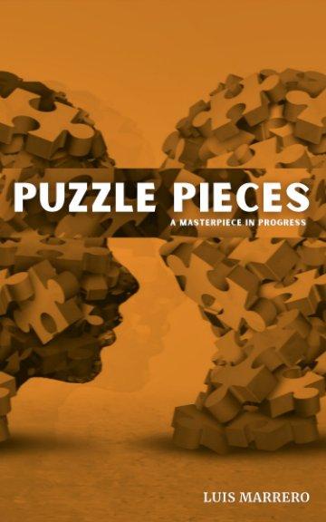 View Puzzle Pieces by Luis Marrero