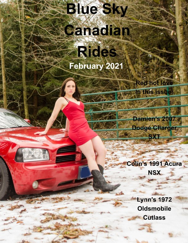 View Blue Sky Canadian Rides February 2021 by Marie Dempsey