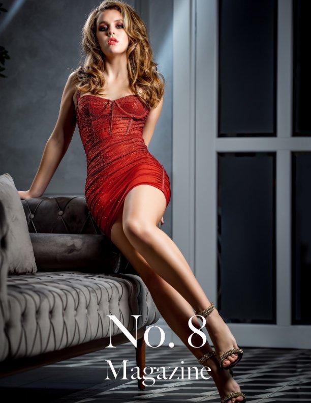 No. 8™ Magazine - V28I2 nach No. 8™ Magazine anzeigen