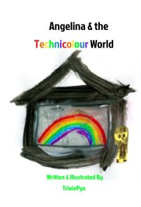 Angelina and the Technicolour World book cover