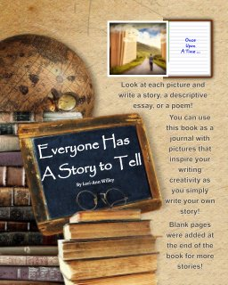 Everyone Has A Story to Tell book cover