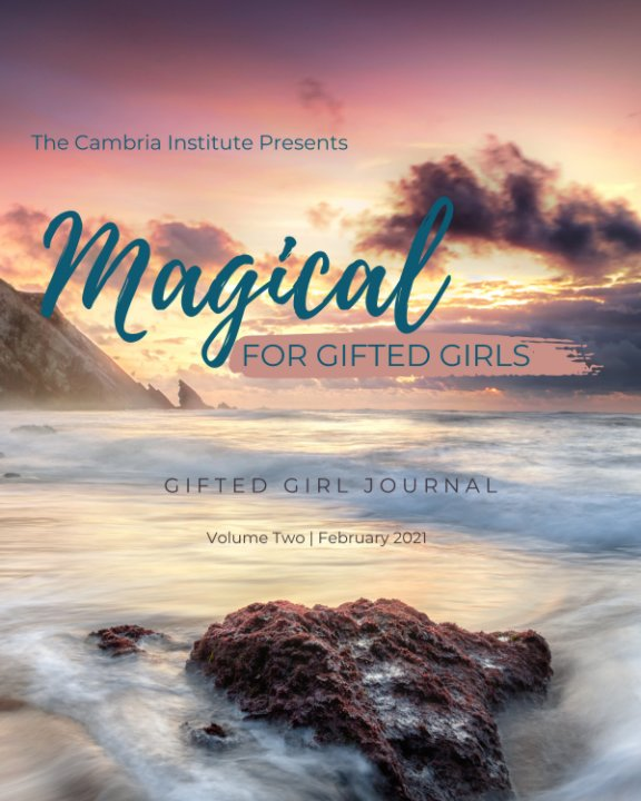 View Magical: Gifted Girl Journal, Volume Two by Cam Werley-Gonzales