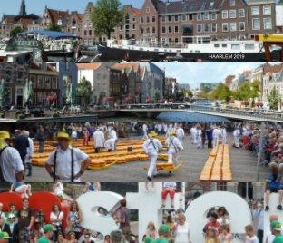 Haarlem 2019 : Amsterdam : Alkmaar : Leiden book cover