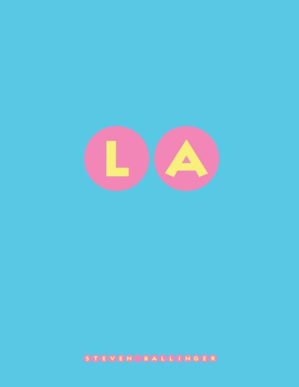 View Los Angeles / New York City by Steven Ballinger