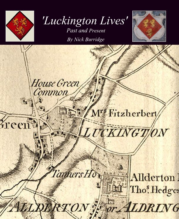 """View 'Luckington Lives' Past and Present"""" by Nick Burridge"""