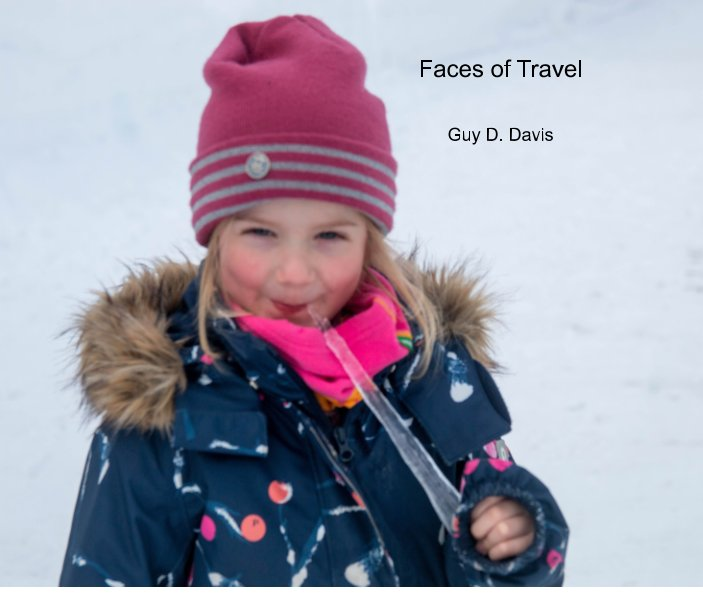 View Faces of Travel by Guy D. Davis