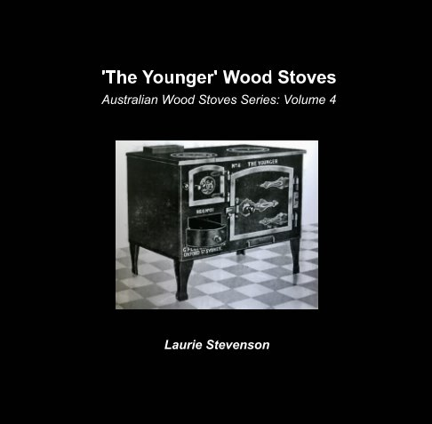 View The Younger Wood Stoves by Laurie Stevenson