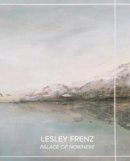 Lesley Frenz - Palace of Nowhere book cover