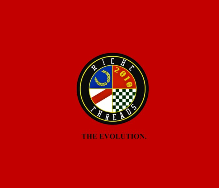 View Riche Threads : The Evolution by Kareem B Hanley