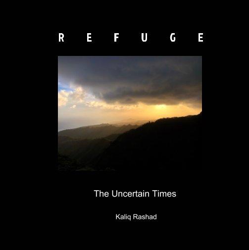 View Refuge by Kaliq Rashad