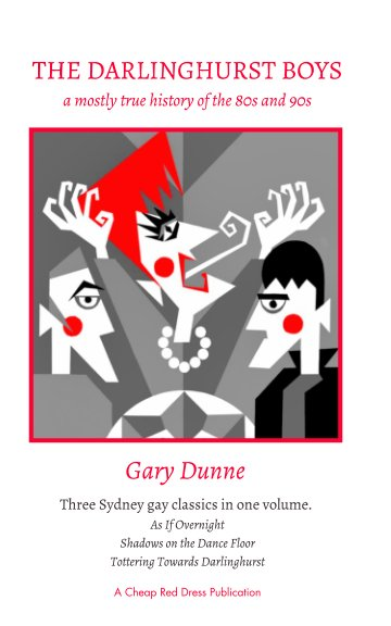 View The Darlinghurst Boys by Gary Dunne