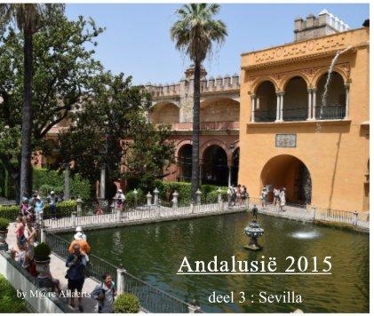 Andalusië 2015 deel 3 : Sevilla book cover