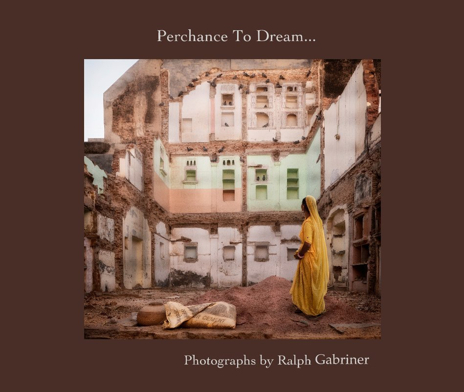 View Perchance To Dream by Ralph Gabriner