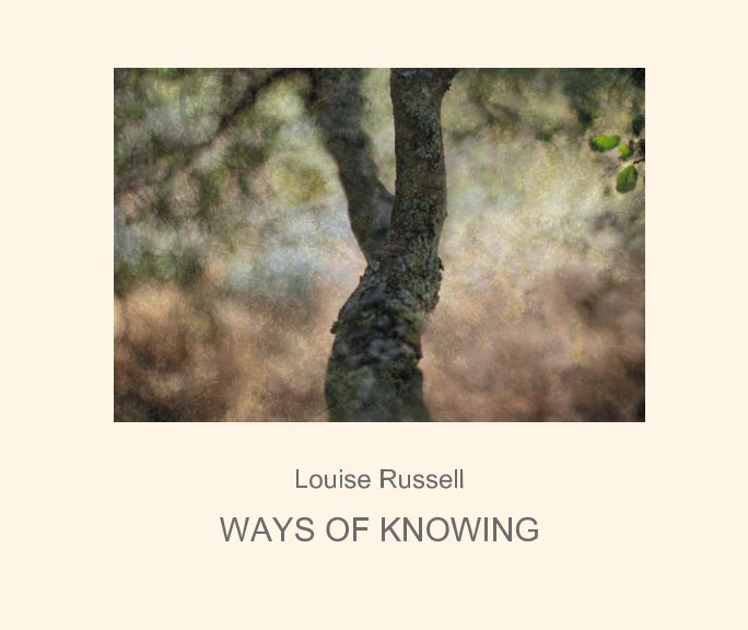 View Ways of Knowing by Louise Russell