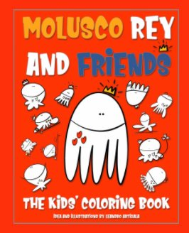"""Molusco Rey and Friends"" book cover"
