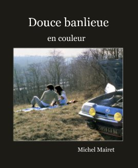 Douce banlieue book cover