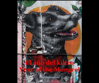 El año del kiltro Year of the Mongrel book cover