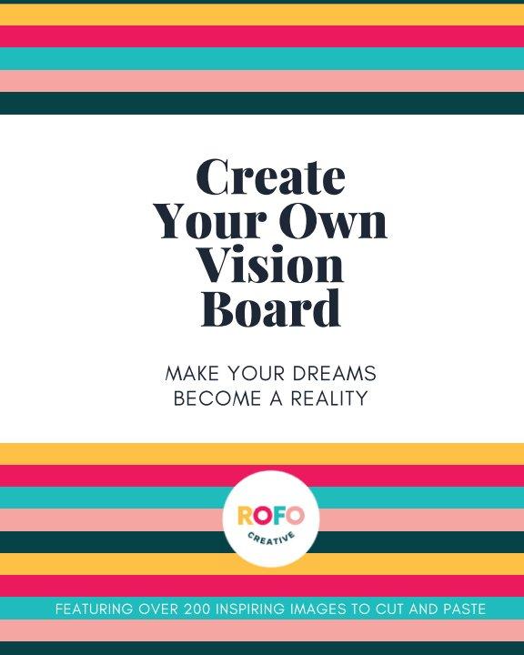 Ver Create Your Own Vision Board por RoFo Creative