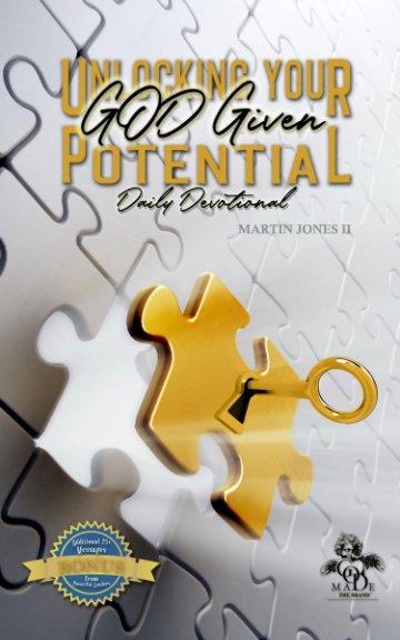 Unlocking Your GOD-Given Potential Daily Devotion nach Martin Jones II anzeigen