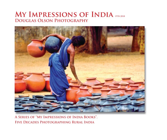 View My Impressions of India 2021 10 X 8 Edition by Douglas Olson Photography