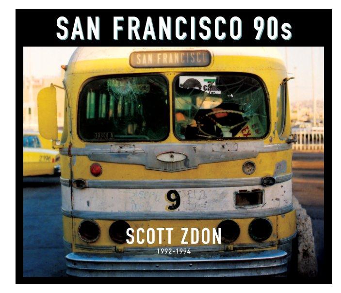 San Francisco 90s nach Scott Zdon anzeigen