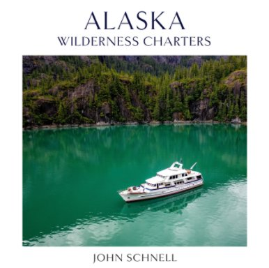 Alaska Wilderness Charters book cover