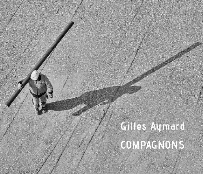 Compagnons nach Gilles Aymard anzeigen