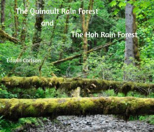 The Quinault Rain Forest and Hoh Rain Forest book cover