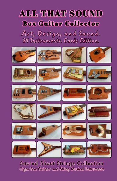 ALL THAT SOUND. Box Guitar Collector. Sacred Shout Strings Collection. Cigar Box Guitars. nach only DC anzeigen