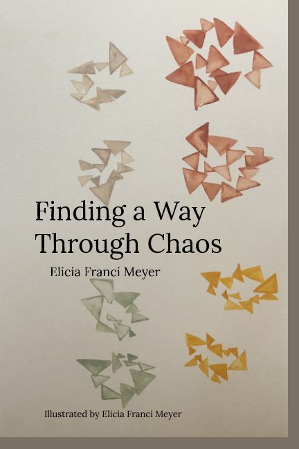 Finding a Way Through Chaos nach Elicia Meyer anzeigen