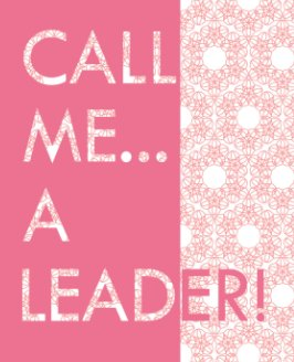 Pink - Call Me a Leader Blank Journal book cover
