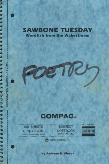 View Sawbone Tuesday by Anthony D. Sinner