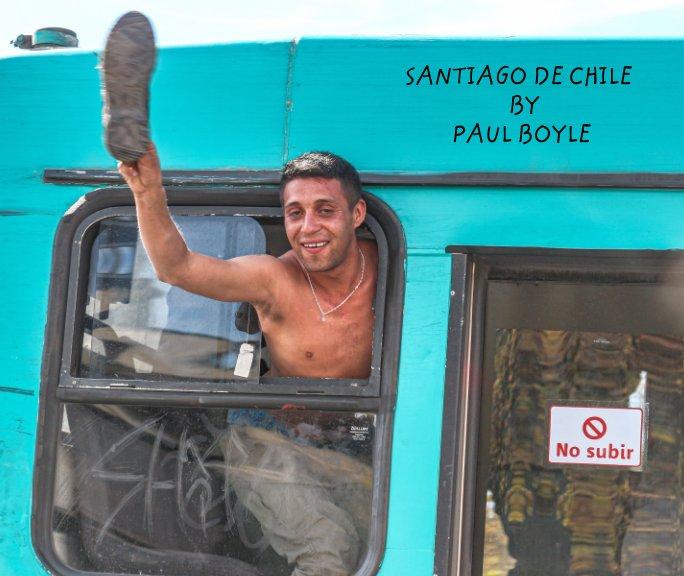 Visualizza Santiago de Chile di PAUL BOYLE
