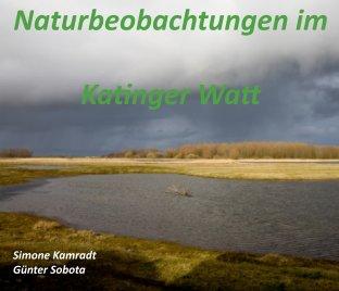 Naturbeobachtungen im Katinger Watt book cover