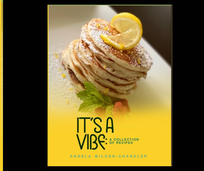 View It's a Vibe by Angela Wilson-Chandler
