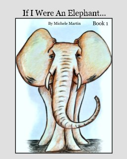 If I Were An Elephant.. book cover