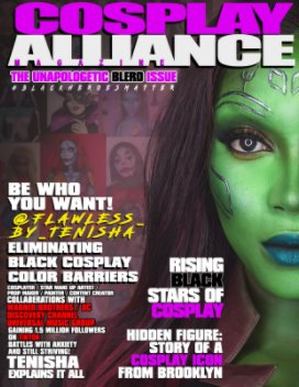 Cosplay Alliance Magazine Unapologetic Blerd Issue book cover