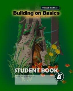 Mathematics Through the Door - Building on Basics, Student Book B book cover