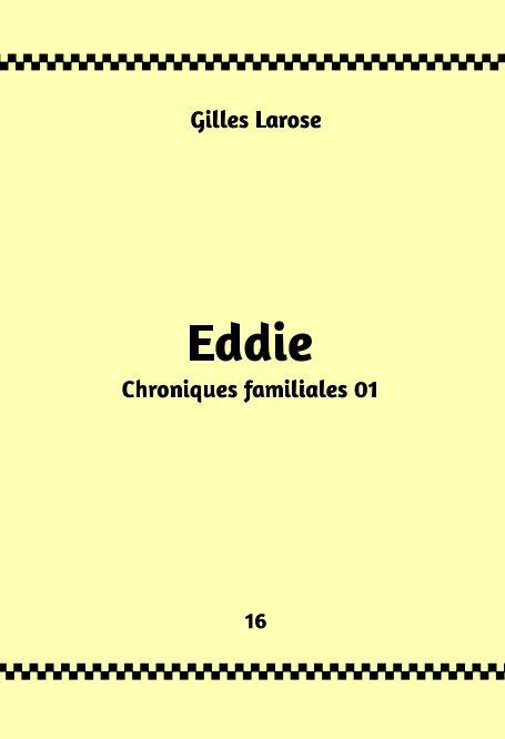 Visualizza 16-Eddie di Gilles Larose