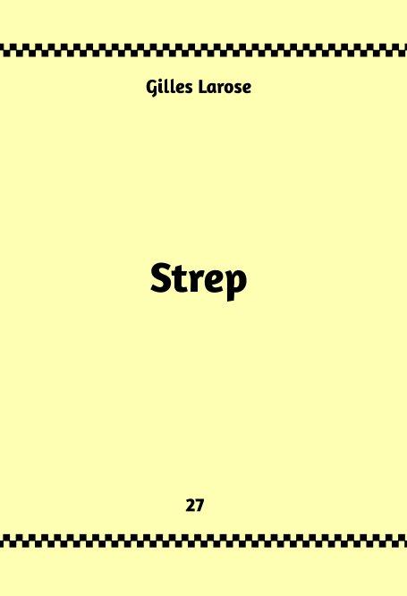 Visualizza 27-Strep di Gilles Larose