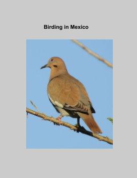 Birding in Mexico book cover