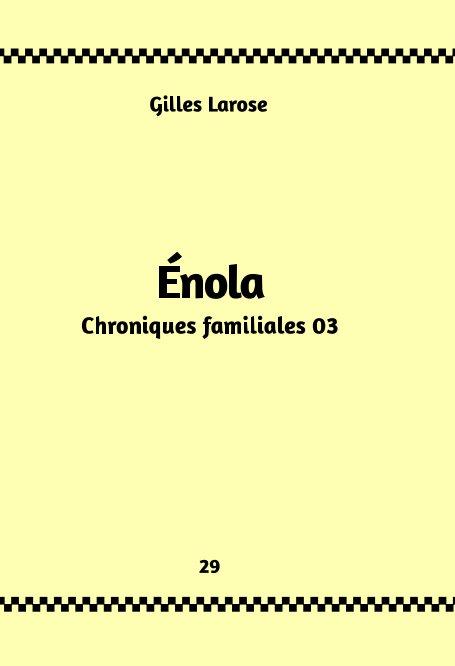 Visualizza 29-Énola di Gilles Larose
